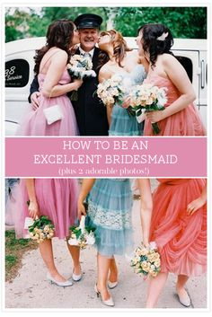 how to be an excellent bridesmaid