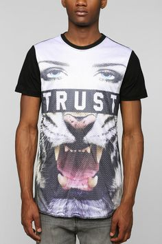 """""""If you trust her, you trust a tiger"""" ~ Mesh Tee $32.00"""