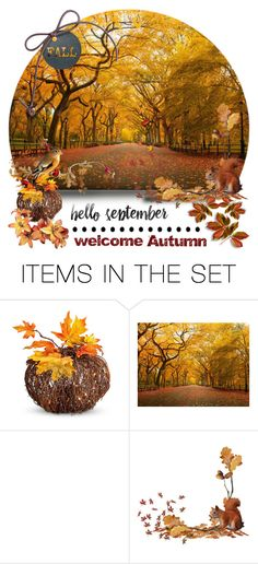 """""""Happy September, Friends"""" by arohii ❤ liked on Polyvore featuring art, Fall, autumn and september"""