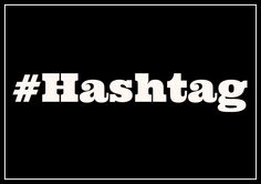 Hashtags Hammer Grammar (or Not) – Lingua Franca - Blogs - The Chronicle of Higher Education