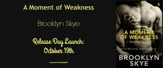 Renee Entress's Blog: [Release Day Launch & Giveaway] A Moment of Weakne...