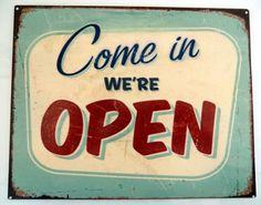"""Wandschild Türschild Metallschild Schild geöffnet open """"Come in we're open"""" Schilder Sprüche"""