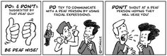 Don't yell at a deaf person! He/she can't hear you! Asl Sign Language, American Sign Language, Second Language, Deaf Jokes, Talk To The Hand, Deaf People, Asl Signs, Online Comics, Deaf Culture