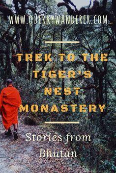 The Trek to the Tiger's Nest Monastery in Paro, Bhutan
