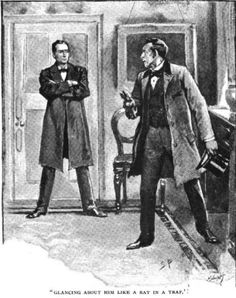 Sherlock Holmes A Case of Identity Mr. Windibank, turning white to his lips and glancing about him like a rat in a trap