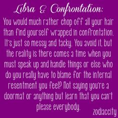i hate confrontation...but i will confront you and maybe scare you..lol
