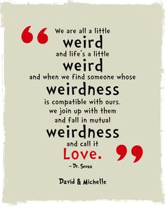We're All a Little Weird Quote Poster Print Dr. by WordsWorkPrints