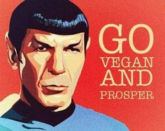 """Many people don't know that Leonard Nimoy was much like the sci-fi character he played long ago. Spock is a Vulcan and all Vulcans are vegans. Interestingly enough, Mr. N. himself was a vegetarian in real life. He followed his character's ideal: """"It would be illogical to kill without reason"""". Spock is best known for his famous hand gesture. I like to think that it is in fact the vegan v we all know and love and that he's secretly telling his fellow vegans to """"live long and prosper""""."""