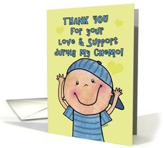 Thank You for Your Support During my Chemo-Little Boy card (892377) by Christie Black Creations