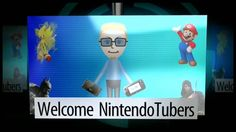 NintendoBoy2012's main intro