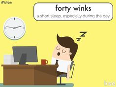 Idiom: 40 winks
