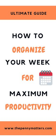 How to Organize Your Week for Optimum Productivity. Be more productive Business Tips, Online Business, Creative Business, Content Marketing, Digital Marketing, Affiliate Marketing, Improve Productivity, Get Back To Work, Life Hacks
