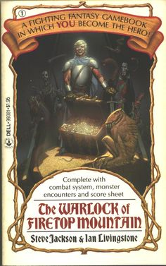 Before the internet and MMORPG's, this was the book that started my journey to geekdom - Fighting Fantasy: The Warlock of Firetop Mountain