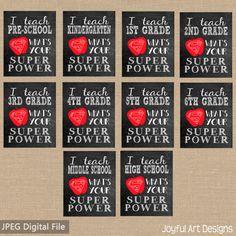 I Teach What's Your Superpower PRINTABLE Chalkboard sign Teacher Appreciation. Teacher Gift. Classroom Decor. 8x10 sign. End of School teacher gift