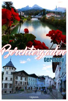 A small glimpse of Berchtesgaden, Germany - California Globetrotter