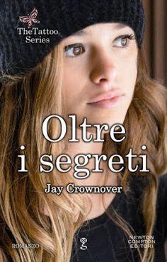 """Leggere Romanticamente e Fantasy: Anteprima """" Oltre i segreti"""" di Jay Crownover"""