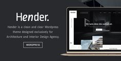 Hender - Architecture and Interior Design Agency WordPress Theme by ZookaStudio Hender ¨C Architecture and Interior Design Agency WordPress Theme Hender is a clean and clear WordPress Theme designed exclusively
