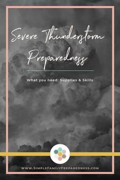 Thunderstorms happen almost everyday across the country which usually brings damage to properties. Read on and learn the basics of thunderstorm preparedness