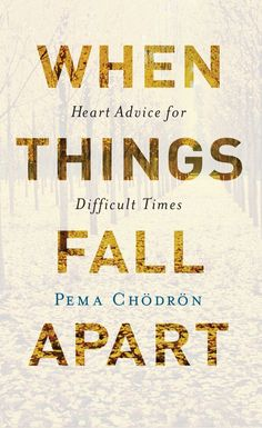 When Things Fall Apart: Pema Chodron on Three Profound Ways of Working with Chaos and Difficulties in Life. Click through to read the post. - MindfulSpot #MindfulSpot #mindfulness #meditation #spirituality #book Pema Chodron, Self Love Books, Feel Good Books, Books To Read, New York Times, When Things Fall Apart, Buddhist Wisdom, Buddhist Nun, Buddhist Teachings