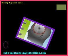 Morning Migraines Causes 114525 - Cure Migraine