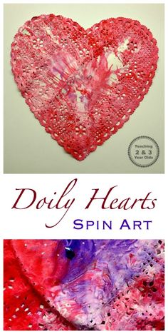 Spin Art Valentines - Teaching 2 and 3 Year Olds