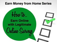 How to Earn Money Online with Legitimate Online Surveys - save money and earn money from home
