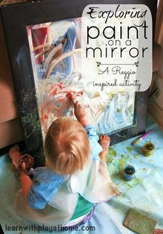 Exploring Paint on a Mirror - A Reggio Inspired Activity From Learn with Play at Home