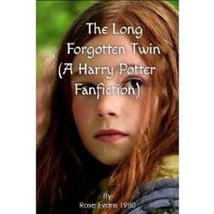 The Long Forgotten Twin(A Harry Potter Fanfiction)