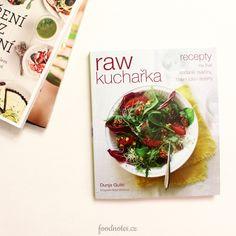 Raw kuchařka, Dunja Gulin - kuchařka s vitariánskými recepty