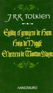 Egidio, el granjero de Ham / Hoja de Niggle / El herrero de Wooton Mayor