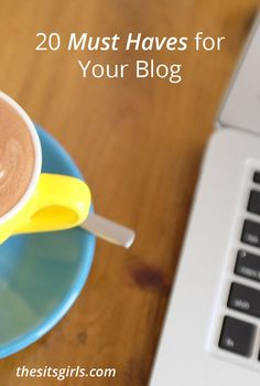 """Are you getting ready to start a blog? Maybe you've started, but are wondering """"Now what?"""" Check out these blogging must-haves to help you break through to the next level and achieve success."""