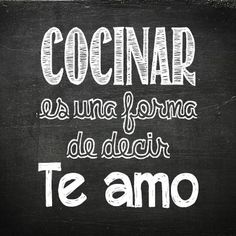 "Cooking is a way to say ""i love you"" Food Quotes, Life Quotes, Say I Love You, My Love, Love Phrases, Love My Husband, More Than Words, Spanish Quotes, English Quotes"
