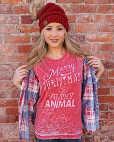 Merry Christmas Ya Filthy Animal! Shop our entire holiday collection online now. Pair our tees with a fun pom beanie {sold on our website} and a flannel of your own!   SHOP HOLIDAY!