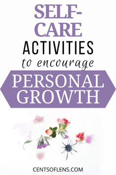 Do you struggle with personal growth? Find out how these self-care activities can encourage personal growth today! #selfcare #selfcareactivities #personalgrowth #personaldevelopment #lifetips #healthyliving