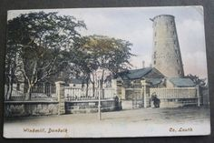 POSTCARD WINDMILL DUNDALK COUNTY LOUTH IRELAND posted 1905 to LINCOLN | eBay