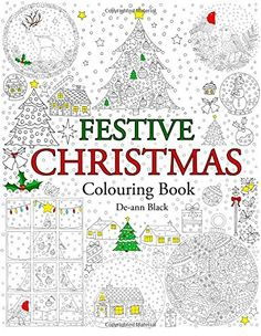 These Christmas Coloring Books Are Perfect For Ringing In The Holiday Season Fight Back Against Stress And Enjoy Festive Spirit Of