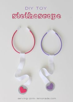DIY Toy Stethoscope. Perfect for your little ones to play doctor or vet!