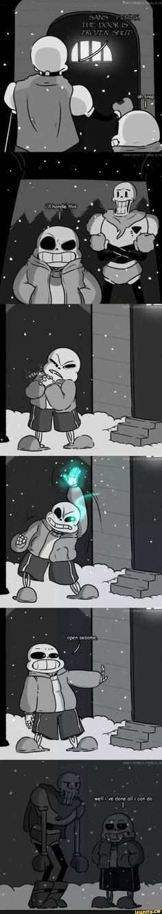 Omg Sans! Bet you Papy can open it