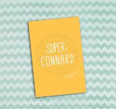 """Carte """"Super Connard"""" parce que parfois c'est nécessaire de l'avoir sous la main : Cartes par suite-creative-babies"""