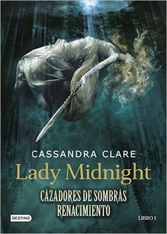 Descargar Cazadores de sombras.Lady Midnight de Cassandra Clare PDF, Kindle…