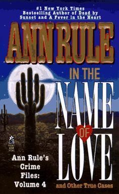 Author Ann Rule's Crime Files: Vol. 4