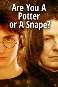 A quiz that will determine if you are more of a Potter or a Snape! See which of the two families fits you better! I'm a Snape. Harry Potter Riddles, Harry Potter Death, Harry Potter Quiz, Harry Potter Severus Snape, Harry Potter Magic, Harry Potter Theme, Harry Potter Pictures, Harry Potter Characters, Draco Malfoy