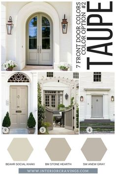 7 FRONT DOOR COLORS - taupe front doors inspiration and taupe paint codes and paint swatches Looking for a new to make your home stand out? Then make sure to read more to find t front door colors that are sure to make an impact. Exterior Trim, Exterior Design, Interior And Exterior, White Wash Brick Exterior, White Siding, Luxury Interior, Exterior Paint Colors For House, Paint Colors For Home, Front Door Paint Colors