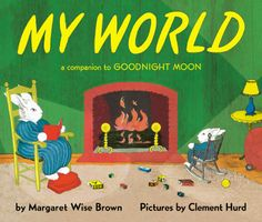 My World - Margaret Wise Brown