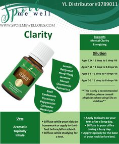 Clarity Essential Oil, Young Living Essential Oils, Dilution ratios, all natural living