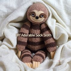 DIY Adorable Sock Sloth Stuffed Animal Child Toy Craft Best Picture For realistic Stuffed Animals For Your Taste You are looking for something, and it is going to tell you exactly what you are looking Sewing Toys, Sewing Crafts, Sewing Projects, Sewing Stuffed Animals, Stuffed Animal Patterns, Stuffed Animal Monkey, Sock Stuffed Animals, Handmade Stuffed Animals, Sewing Patterns Free