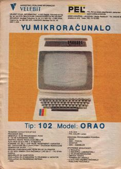 Orao (en. Eagle) was an 8-bit computer developed by PEL Varaždin in 1984. It was used as a standard primary school computer in Croatia and Vojvodina from 1985 to 1991. Orao (code named YU102) was designed by Miroslav Kocijan to supersede Galeb (code named YU101). The goal was to make a better computer, yet with less components, easier to produce and less expensive.