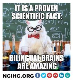 Study after study finds that #bilingual brains are amazing. Repin or RT if you agree!! NCIHC.ORG