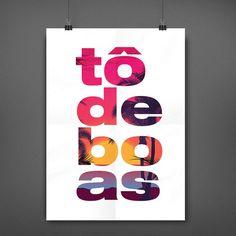 Pôster Tô de Boas – Download Grátis - http://comosefaz.eu/poster-to-de-boas-download-gratis/