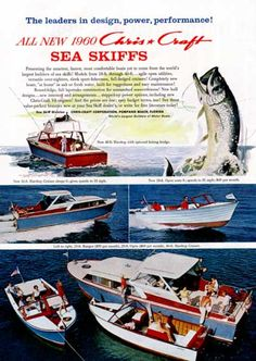 1960 Chris Craft original vintage advertisement. Featuring the all new Sea Skiffs. Also pictured, the 23 ft. Ranger, 20 ft. Open Runabout, and the 36 ft. Hardtop Cruiser.